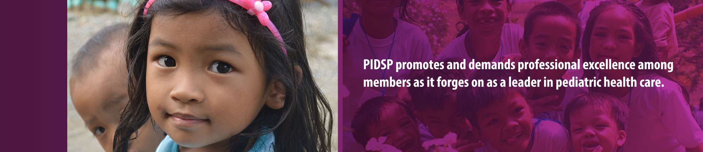 PIDSP : Pediatric Infectious Disease Society of the Philippines